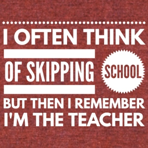 Skipping school - Unisex Tri-Blend T-Shirt by American Apparel