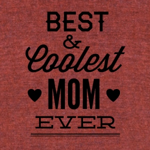 best_and_coolest_mom_ever-01 - Unisex Tri-Blend T-Shirt by American Apparel