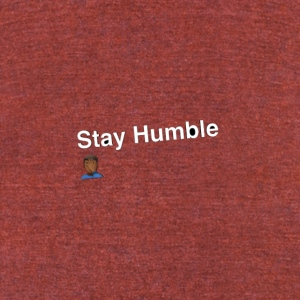 Stay yall ass humble! - Unisex Tri-Blend T-Shirt by American Apparel