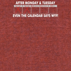 After Monday And Tuesday - Unisex Tri-Blend T-Shirt by American Apparel