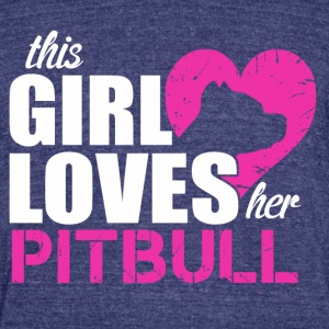Girl Love Pitbull - Unisex Tri-Blend T-Shirt by American Apparel