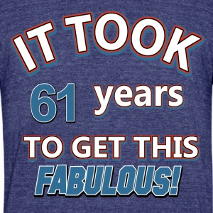 61st birthday design - Unisex Tri-Blend T-Shirt by American Apparel