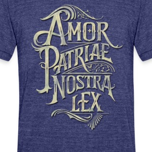 Amour patriae nostra lex - Unisex Tri-Blend T-Shirt by American Apparel