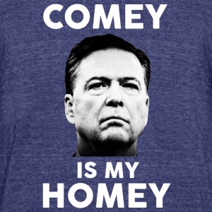 Comey is my homey - Unisex Tri-Blend T-Shirt by American Apparel