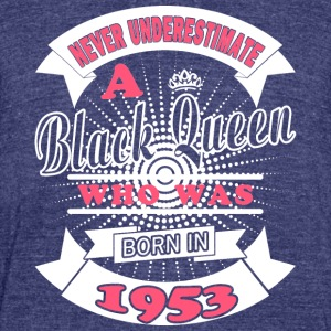 Black Queens Born in 1953 - Unisex Tri-Blend T-Shirt by American Apparel