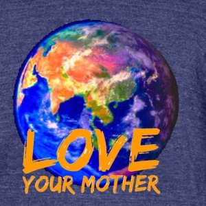 Love your Mother - Unisex Tri-Blend T-Shirt by American Apparel