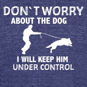 Dont worry dog - Unisex Tri-Blend T-Shirt by American Apparel