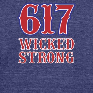 617 Wicked strong - Unisex Tri-Blend T-Shirt by American Apparel