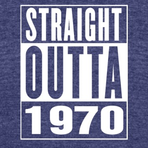 Straight Outa 1970 - Unisex Tri-Blend T-Shirt by American Apparel