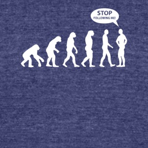 Stop Following Me T-Shirt - Unisex Tri-Blend T-Shirt by American Apparel