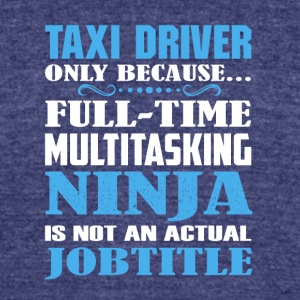 Taxi_Driver Shirt - Unisex Tri-Blend T-Shirt by American Apparel