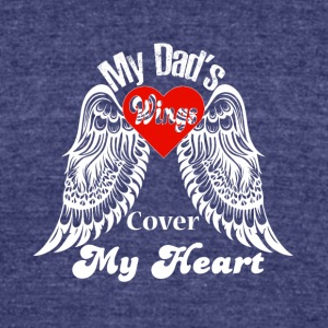My Dad's Wing Cover My Heart T Shirt - Unisex Tri-Blend T-Shirt by American Apparel