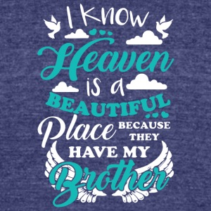 My Brother In Heaven T Shirt - Unisex Tri-Blend T-Shirt by American Apparel