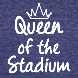 Queen of the Stadium - Unisex Tri-Blend T-Shirt by American Apparel