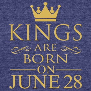 Kings are born on June 28 - Unisex Tri-Blend T-Shirt by American Apparel