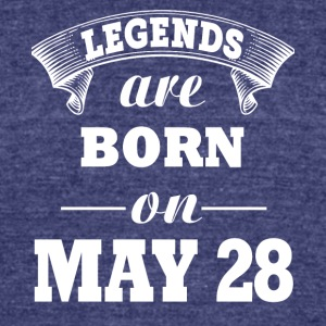 Legends are born on May 28 - Unisex Tri-Blend T-Shirt by American Apparel