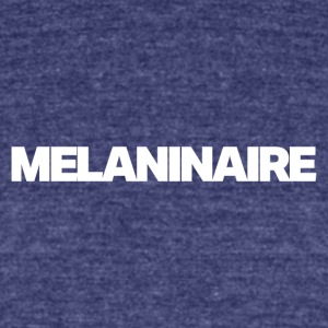 Melaninaire (White Letters) - Unisex Tri-Blend T-Shirt by American Apparel