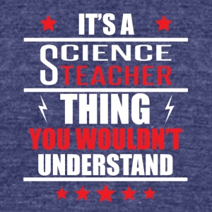 It's A Science Teacher Thing - Unisex Tri-Blend T-Shirt by American Apparel