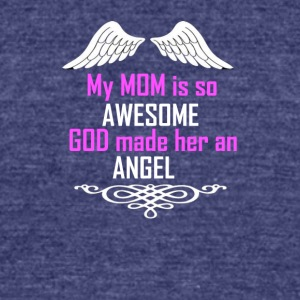 MY MOM IS SO AWESOME - Unisex Tri-Blend T-Shirt by American Apparel