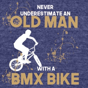 never undererstimate an old man with a bmx bike - Unisex Tri-Blend T-Shirt by American Apparel
