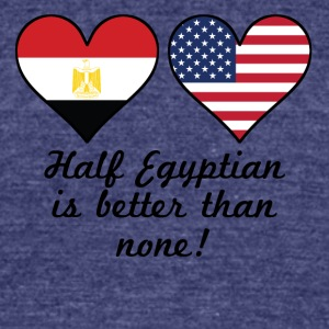 Half Egyptian Is Better Than None - Unisex Tri-Blend T-Shirt by American Apparel