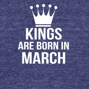 kings are born in march - Unisex Tri-Blend T-Shirt by American Apparel