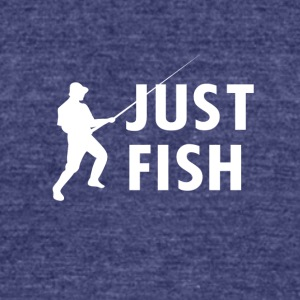 JUST FISH - Unisex Tri-Blend T-Shirt by American Apparel
