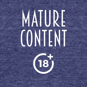 Mature content - Unisex Tri-Blend T-Shirt by American Apparel
