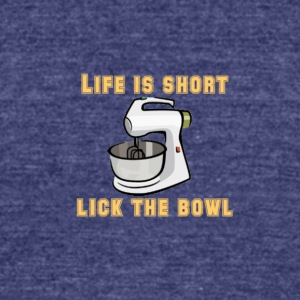 life is short - Unisex Tri-Blend T-Shirt by American Apparel