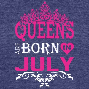 Queens Are Born In July - Unisex Tri-Blend T-Shirt by American Apparel