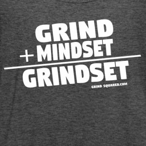 It's A Grindset - Grind + Mindset Grindset/White - Women's Flowy Tank Top by Bella