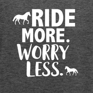 Ride more worry less - Women's Flowy Tank Top by Bella