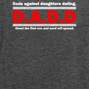 Dads Against Daughters Dating - Women's Flowy Tank Top by Bella