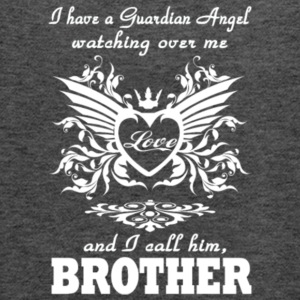 I Have A Guardian Angel Brother T Shirt - Women's Flowy Tank Top by Bella