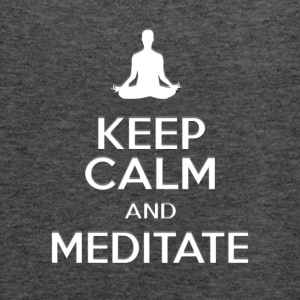 keep calm and meditate, Yoga meditation gifts - Women's Flowy Tank Top by Bella