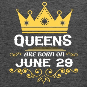 Queens are born on June 29 - Women's Flowy Tank Top by Bella