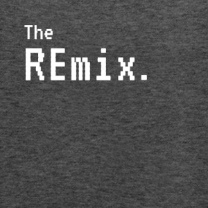 The Remix - The Original Funny Matching - Women's Flowy Tank Top by Bella