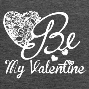Be My Valentine For Valentine's Day - Women's Flowy Tank Top by Bella