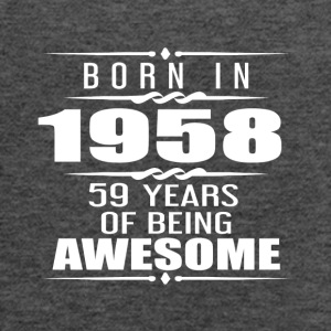 Born in 1958 59 Years of Being Awesome - Women's Flowy Tank Top by Bella