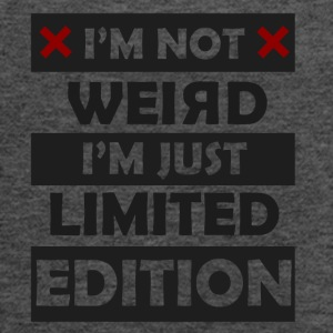 I'm not weird just limited edition - Women's Flowy Tank Top by Bella