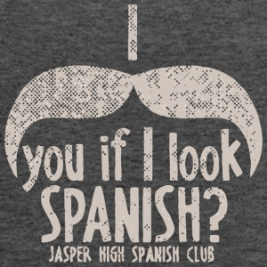 I You If I Look Spanish Jasper High Spanish Club - Women's Flowy Tank Top by Bella