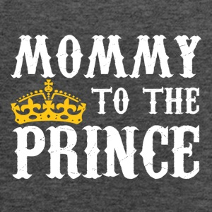 Mommy To The Prince - Mother Of Prince - Women's Flowy Tank Top by Bella