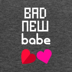 Bad new babe - Women's Flowy Tank Top by Bella