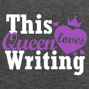 This queen loves writing - Women's Flowy Tank Top by Bella