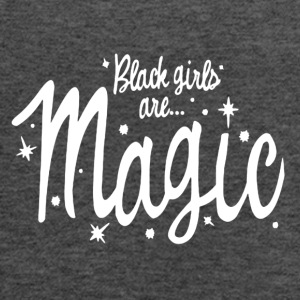 Black Girls Are Magic Tshirt - Women's Flowy Tank Top by Bella