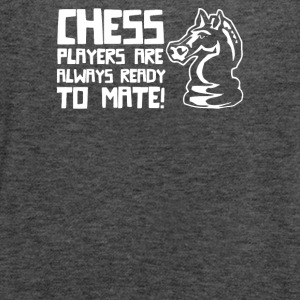 Chess Players Are Always Ready To Mate - Women's Flowy Tank Top by Bella