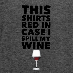 This Shirts Red in case I spill my wine - Women's Flowy Tank Top by Bella