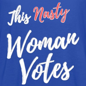 This Nasty Woman Votes to DUMP Trump - Women's Flowy Tank Top by Bella
