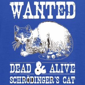Wanted Dead Alive Schroedinger s Cat - Women's Flowy Tank Top by Bella