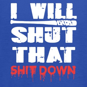 I Will Shut That Shit Down - Women's Flowy Tank Top by Bella